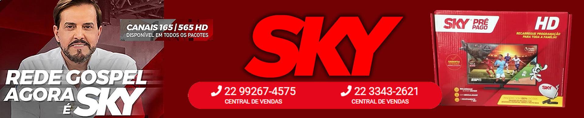 Assine SKY Planos e Combos SKY para você sair do básico, Unamar, Cabo Frio, Rio das Ostras, São Pedro da Aldeis, Araruama, Iguaba, Macaé, Região dos Lagos, sky pós pago, assine sky